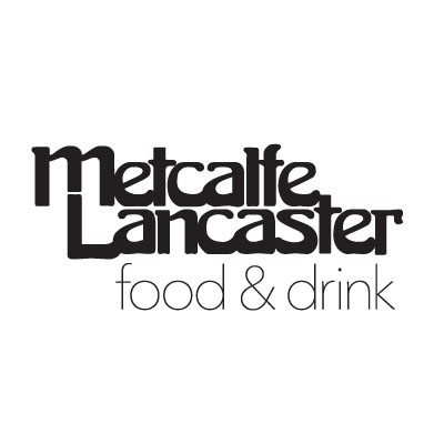 Metcalfe Lancaster  Food & Drink